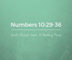 God's People Seek a Resting Place