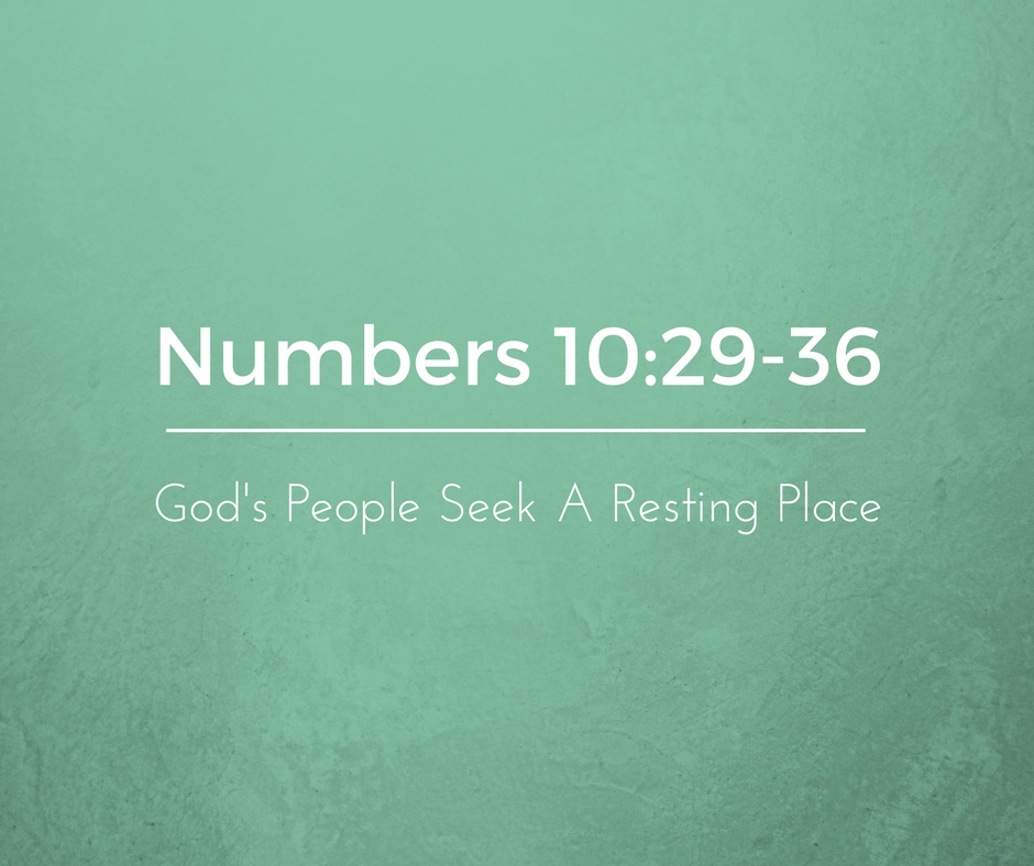 God's People Seek a Resting Place