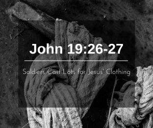 Soldiers Cast Lots for Jesus' Clothing