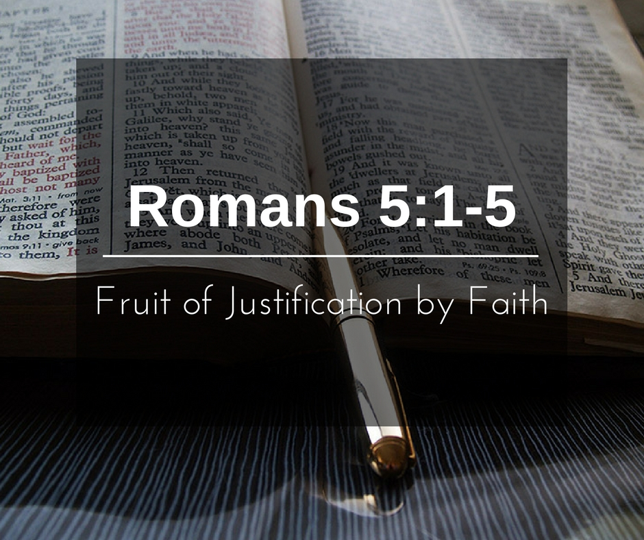 Fruit of Justification by Faith