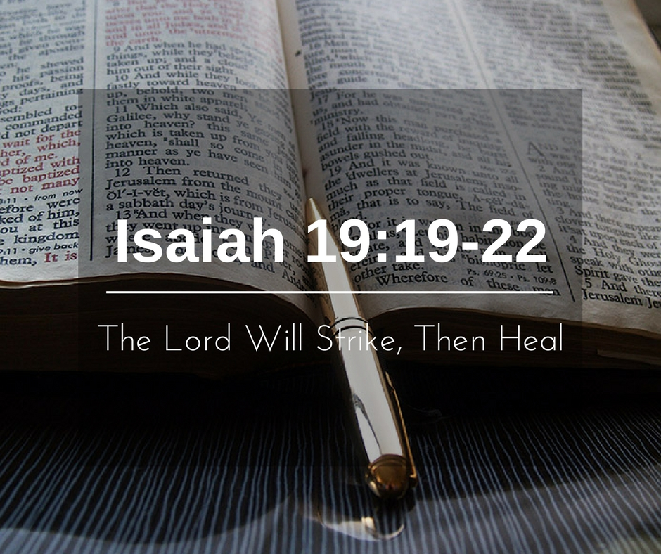 The Lord Will Strike, Then Heal