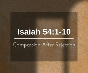 Compassion After Rejection