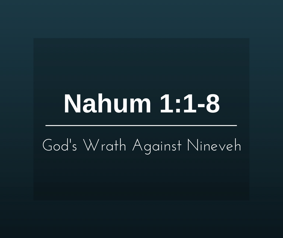 God's Wrath Against Nineveh