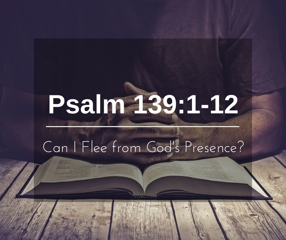 Can I Flee from God's Presence?