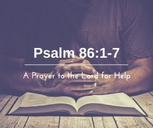 A Prayer to the Lord for Help