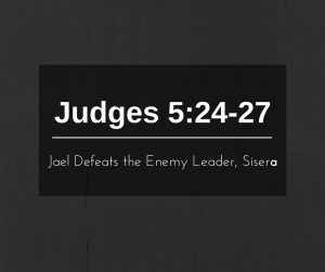 Jael Defeats the Enemy Leader, Sisera