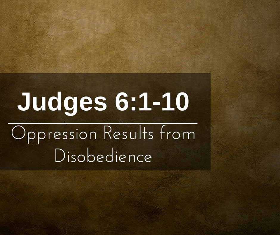 Oppression Results from Disobedience