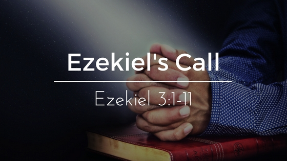 Ezekiel's Call – The Weekly Study Guide