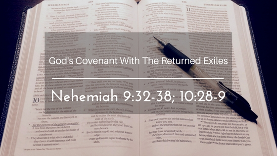 God's Covenant With The Returned Exiles – The Weekly Study Guide