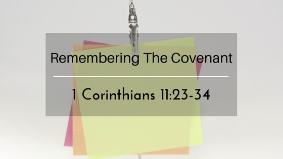 Remembering The Covenant – The Weekly Study Guide