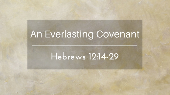 An Everlasting Covenant – The Weekly Study Guide