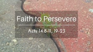 Faith To Persevere