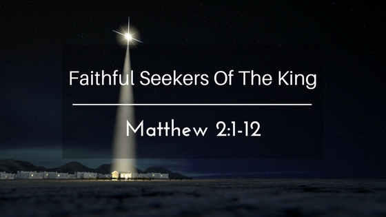 Faithful Seekers of the King – Weekly Study Guide