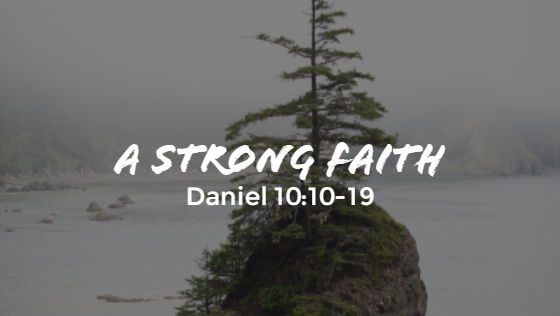 A Strong Faith – The Weekly Study Guide