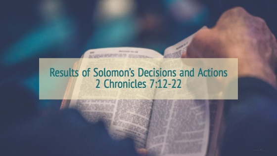 Results Of Solomon's Decisions And Actions – The Weekly Study Guide